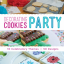 {Giveaway!} Bake at 350′s New Book – Decorating Cookies Party