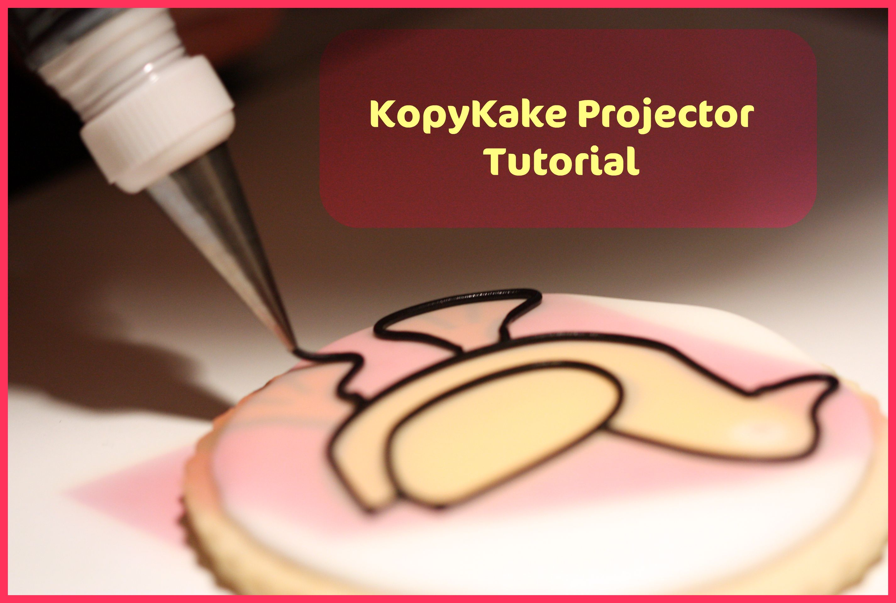 Cake Decorating Projector : Decorating Cookies with a Kopykake Projector Sweetopia