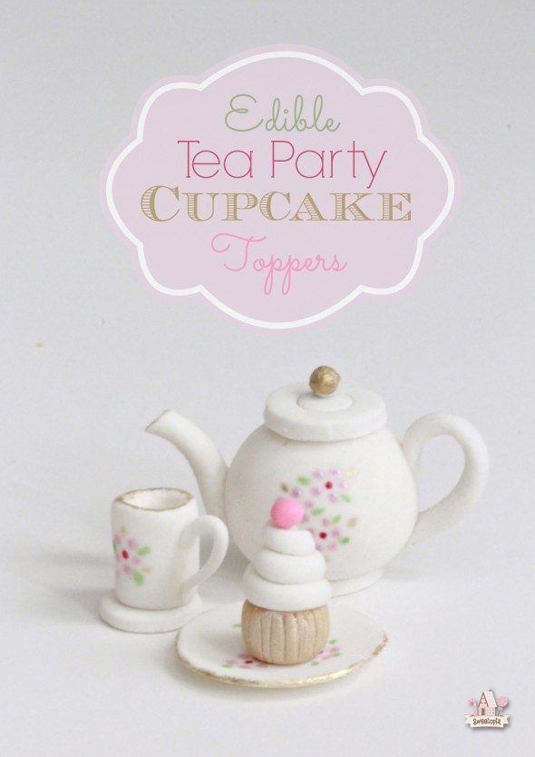 edible-tea-party-cupcake-toppers-sweetopia-590x834